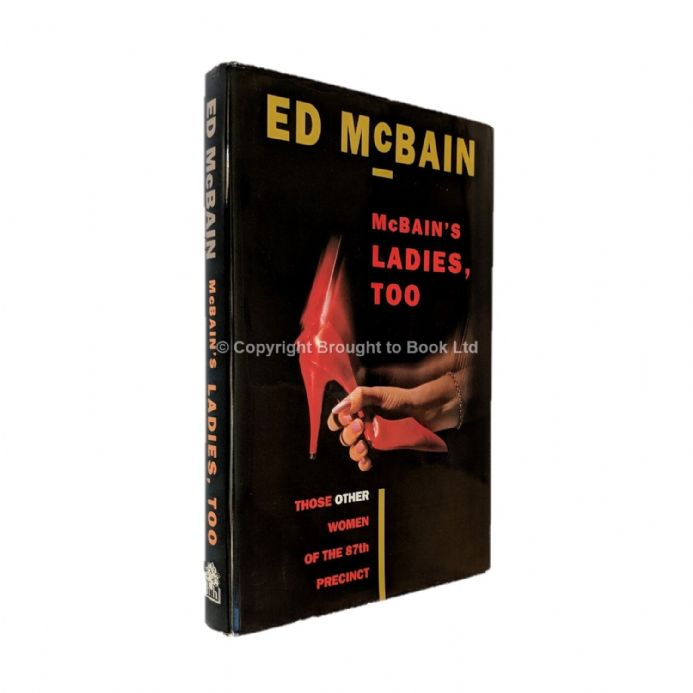 McBain's Ladies, Too Signed by Ed McBain​​​​​​​ First Edition Hamish Hamilton 1990